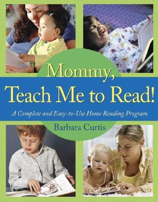 Mommy, Teach Me to Read