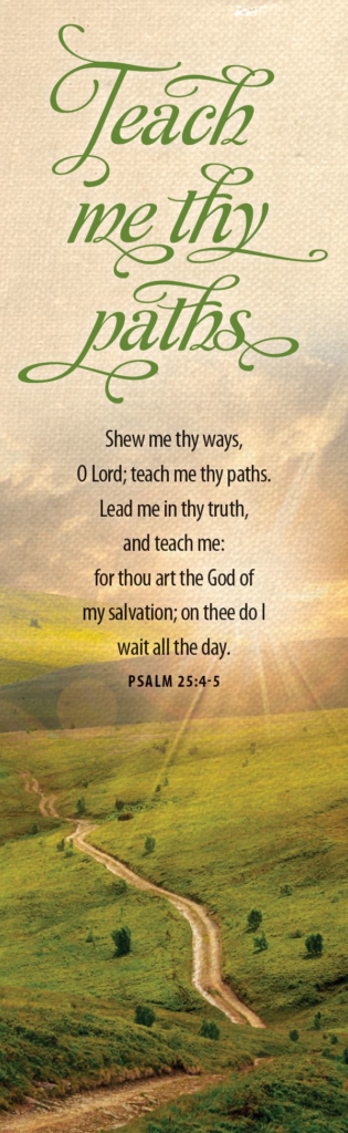 Show Me Thy Ways O Lord – Bookmark (Pkg 25) General Worship