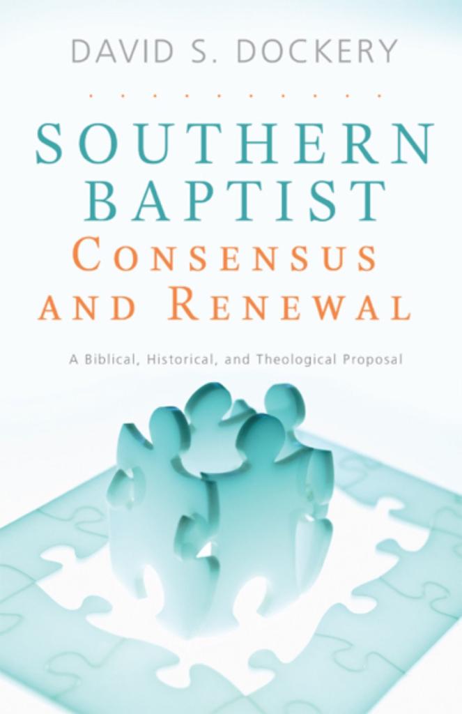 Southern Baptist Consensus and Renewal, eBook