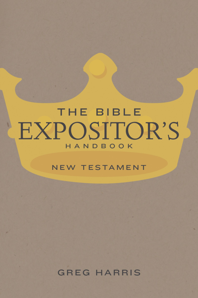 The Bible Expositor's Handbook, NT Edition, eBook