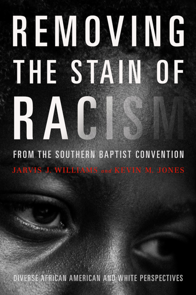 Removing the Stain of Racism from the Southern Baptist Convention, eBook