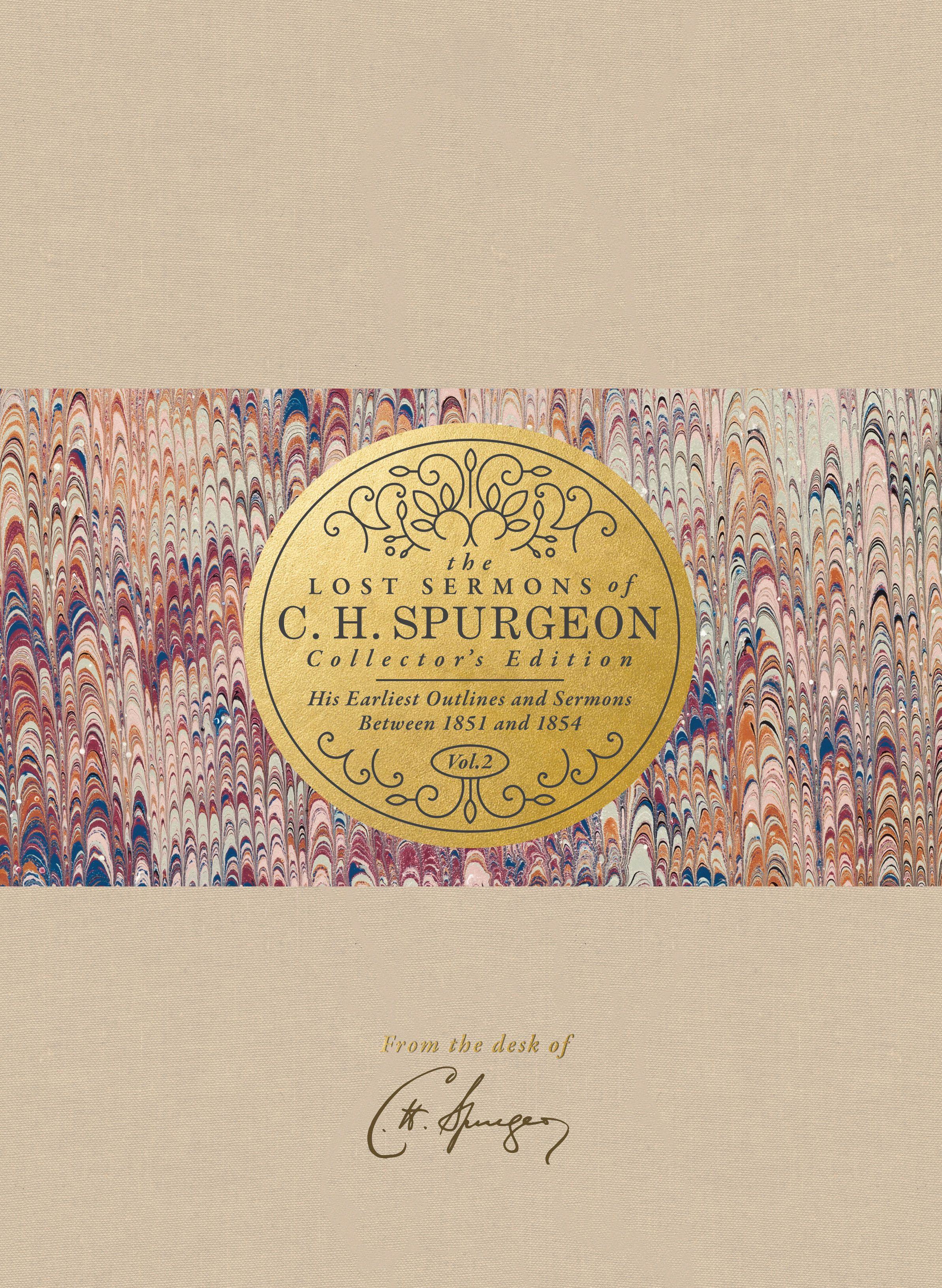 The Lost Sermons of C. H. Spurgeon Volume II