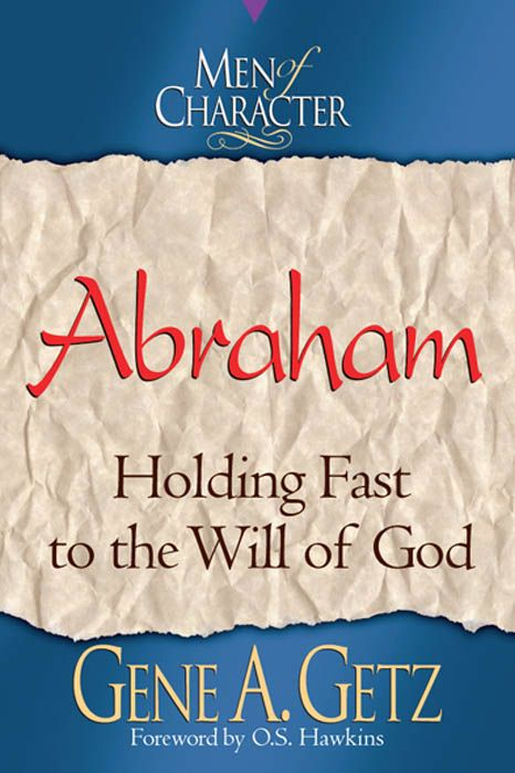 Men of Character: Abraham, eBook