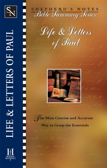 Shepherd's Notes: Life & Letters of Paul, eBook