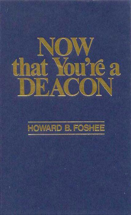 Now That You're a Deacon, eBook