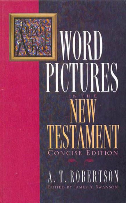 Word Pictures in the New Testament, eBook