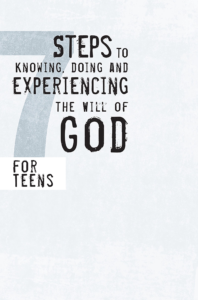 7 Steps to Knowing, Doing and Experiencing the Will of God, eBook