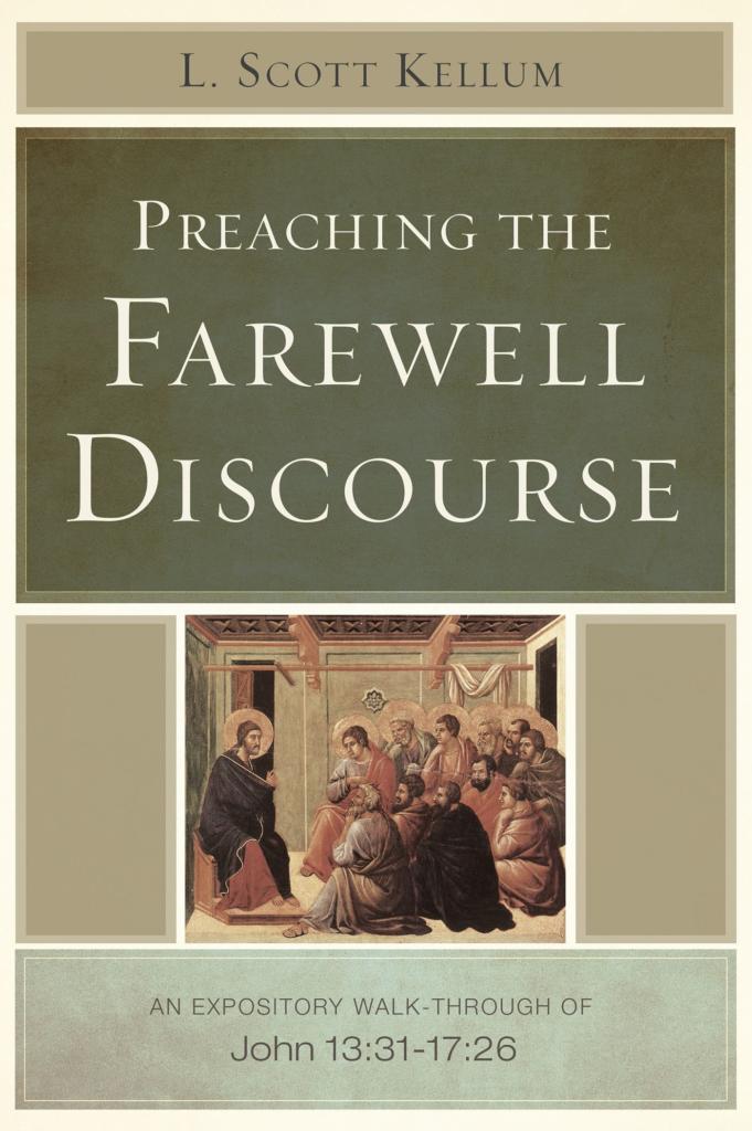 Preaching the Farewell Discourse, eBook
