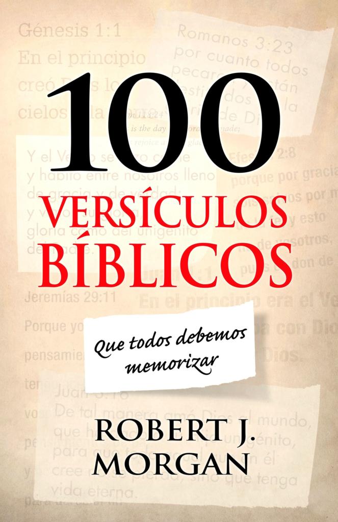 100 versículos bíblicos que todos debemos memorizar, eBook