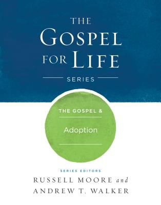 The Gospel & Adoption