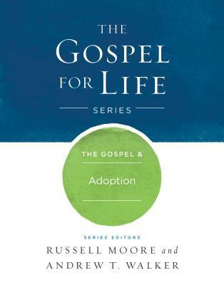 The Gospel & Adoption