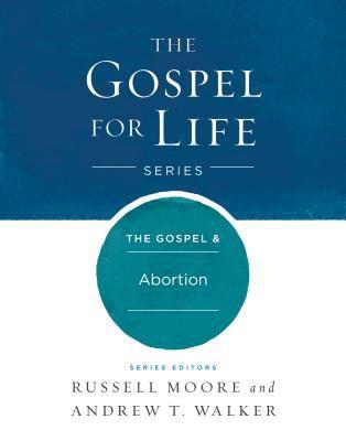 The Gospel & Abortion