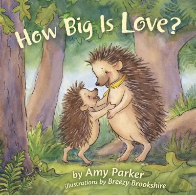 How Big Is Love? (padded board book)