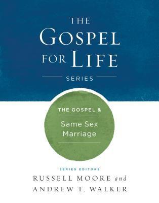 The Gospel & Same-Sex Marriage