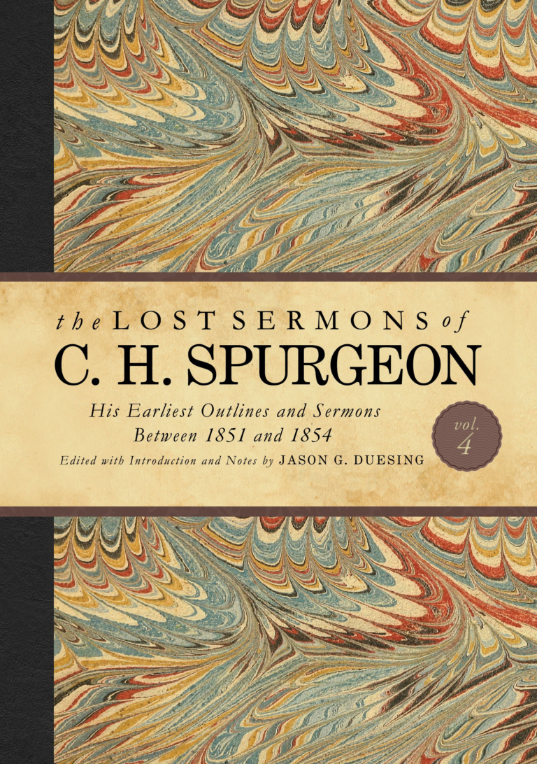 The Lost Sermons of C. H. Spurgeon Volume IV