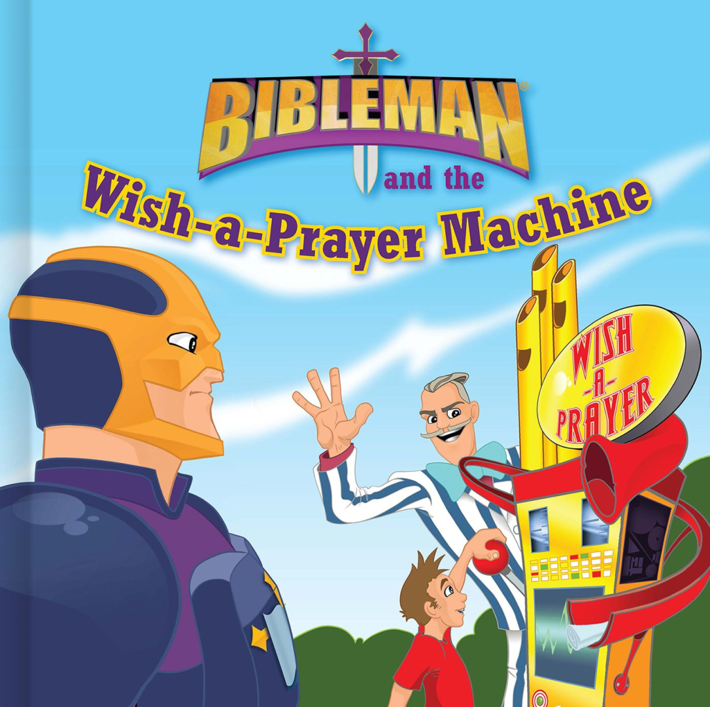 Bibleman and the Wish-a-Prayer Machine, eBook
