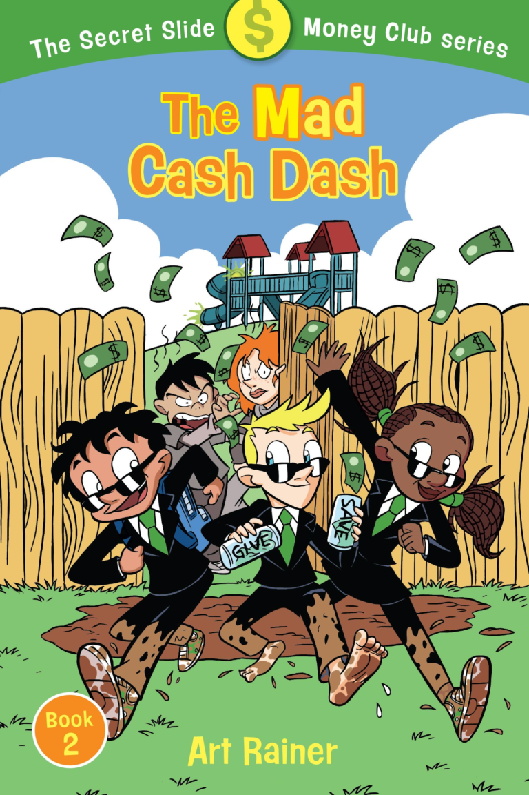 The Mad Cash Dash (The Secret Slide Money Club