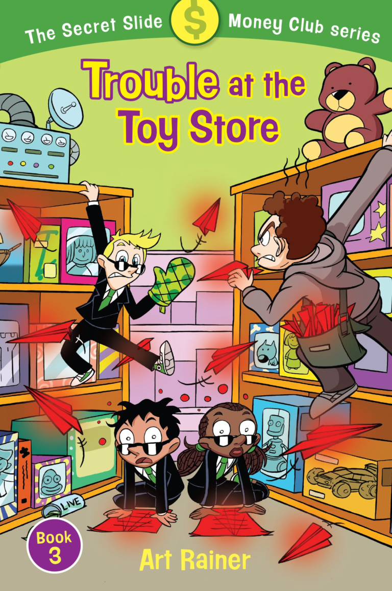 Trouble at the Toy Store (The Secret Slide Money Club