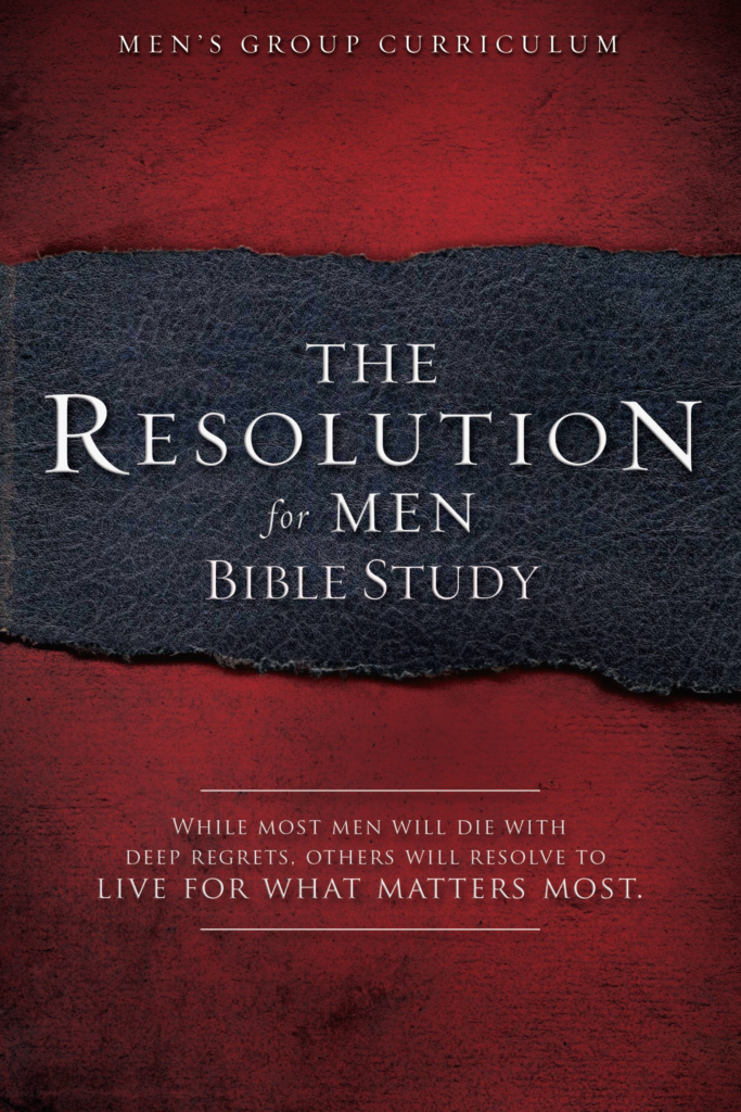 The Resolution for Men – Bible Study
