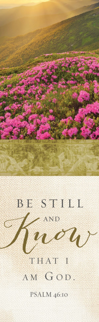 Be Still And Know That I Am God – Bookmark (Pkg 25) General Worship