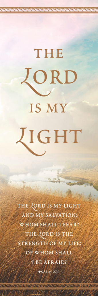 Lord is My Light – Bookmark (Pkg 25)  General Worship