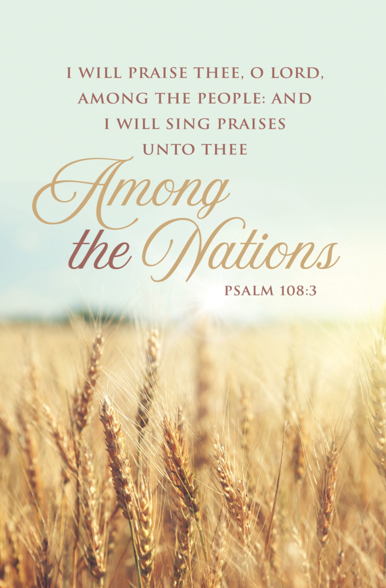 I Will Praise Thee O Lord – Bulletin (Pkg 100) Missions
