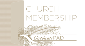 New Church Member Certificate (Pad of /25)