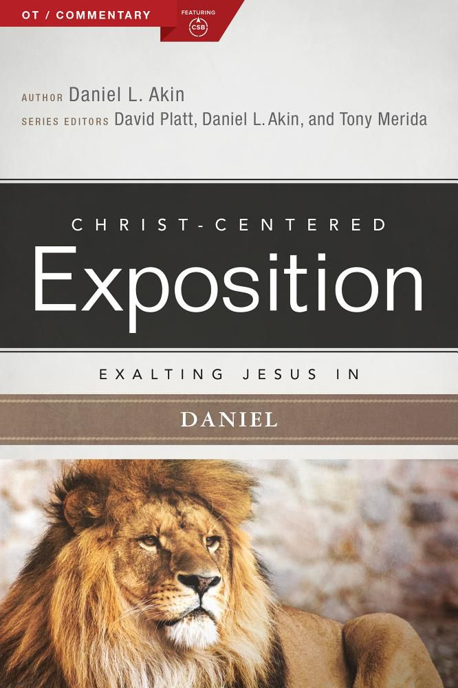 Exalting Jesus in Daniel