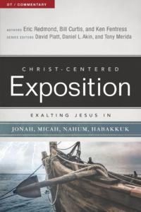 Exalting Jesus in Jonah, Micah, Nahum, Habakkuk, eBook