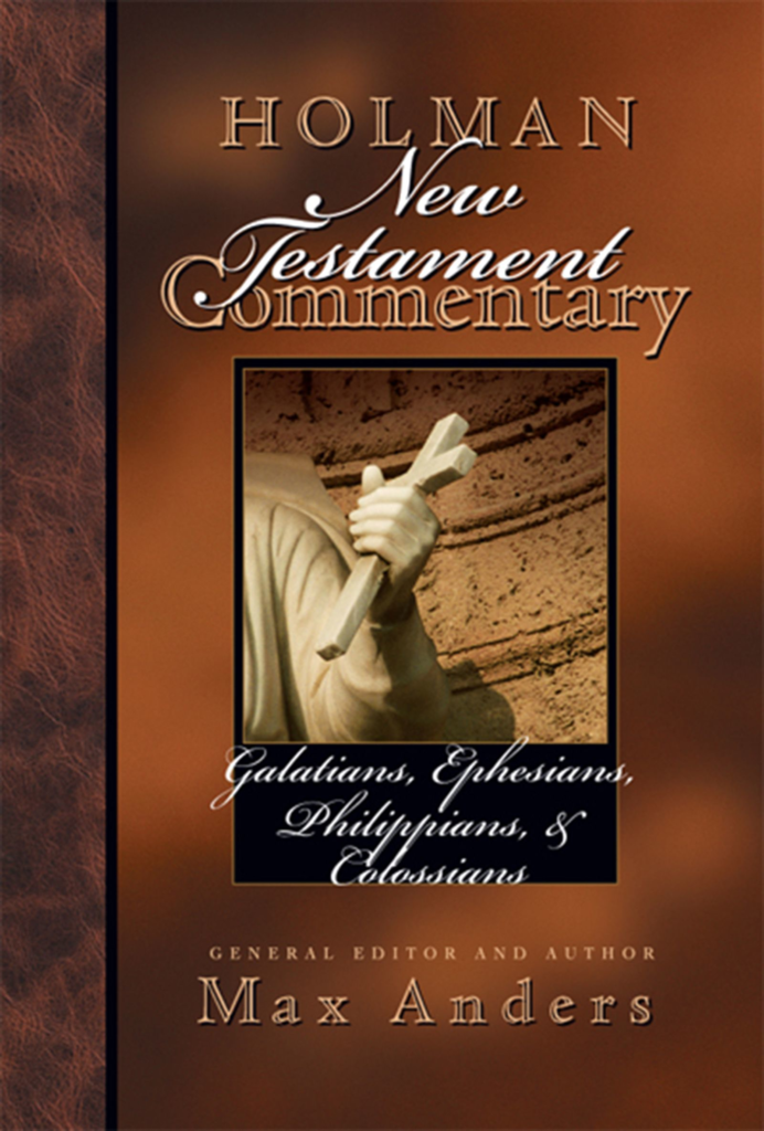 Holman New Testament Commentary – Galatians, Ephesians, Philippians, Colossians, eBook