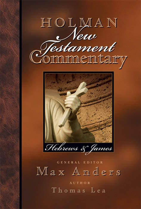 Holman New Testament Commentary – Hebrews & James, eBook
