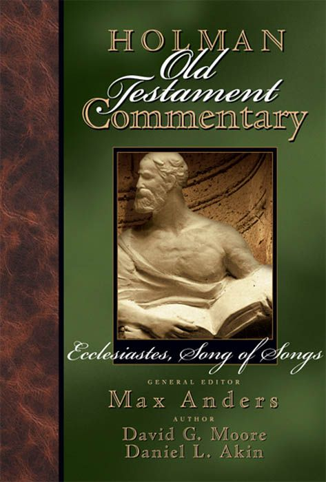 Holman Old Testament Commentary Volume 14 – Ecclesiastes, Song of Songs, eBook