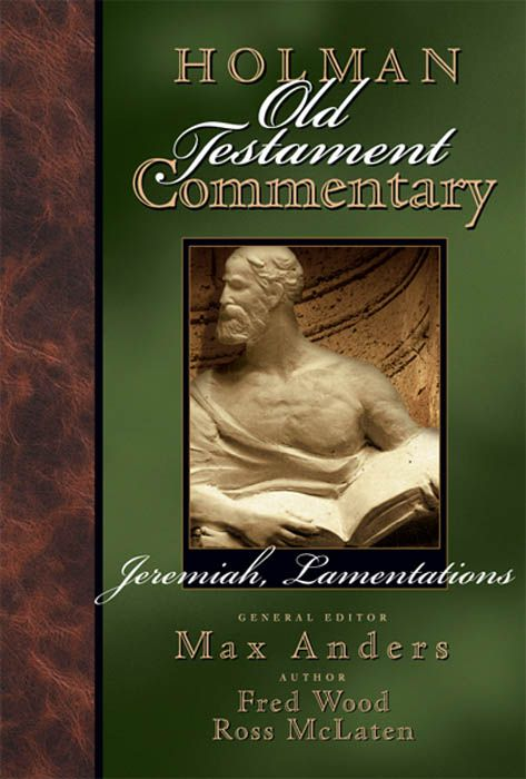 Holman Old Testament Commentary – Jeremiah, Lamentations, eBook