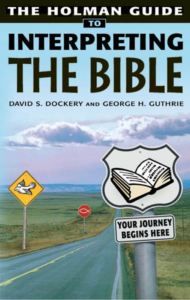 Holman Guide to Interpreting the Bible, eBook