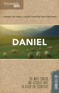 Shepherd's Notes: Daniel