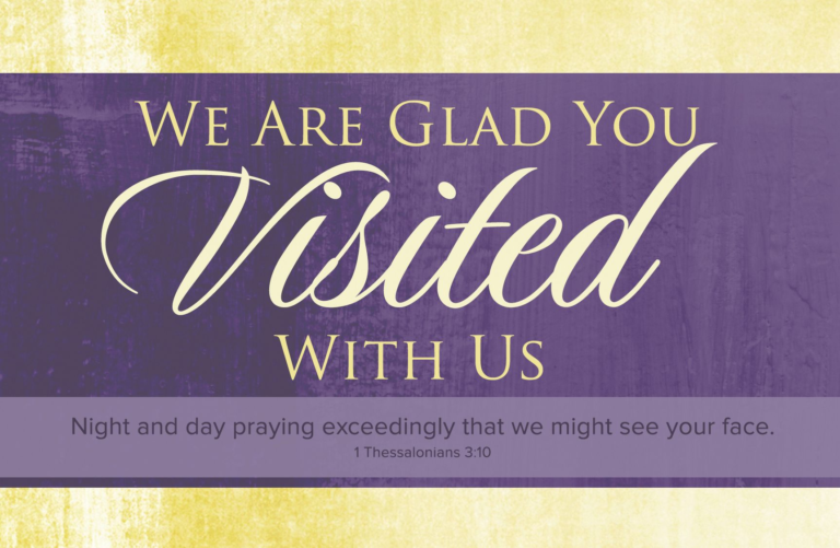 We Are Glad You Visited With Us – Postcard (Pkg 25)  General Worship