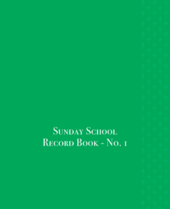Sunday School Record Book #1 – Each