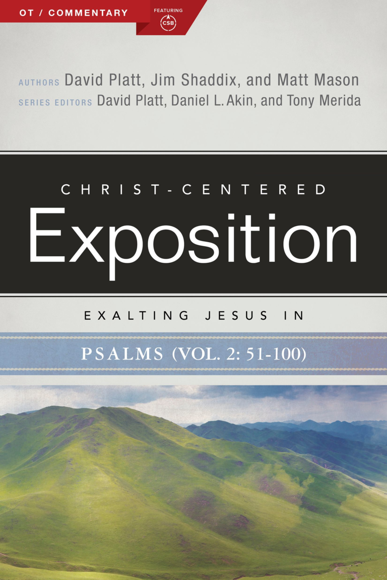 Exalting Jesus in Psalms 51-100