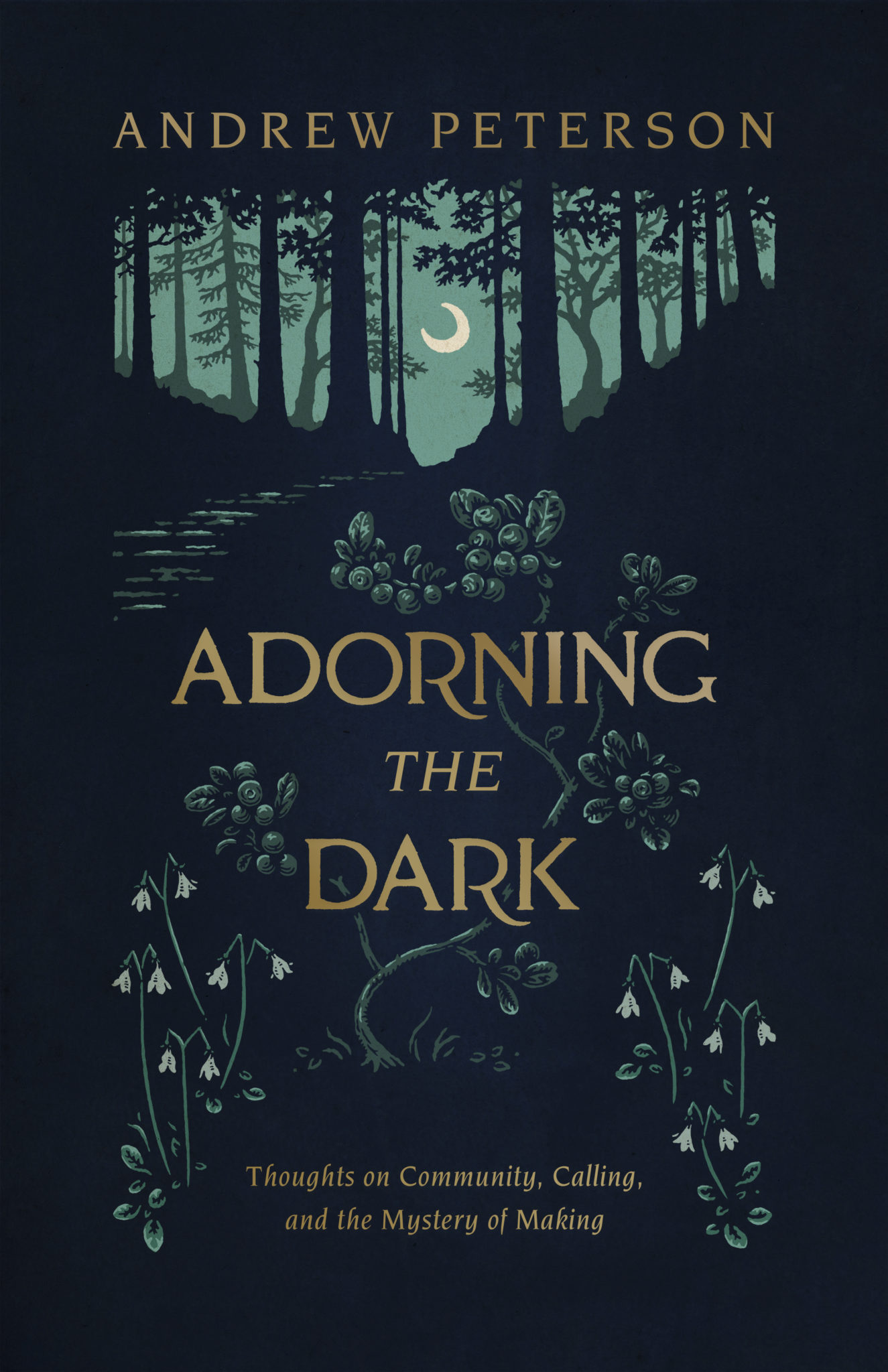 "Award-winning author and songwriter Andrew Peterson to release highly-anticipated new book ""Adorning the Dark"" October 15"