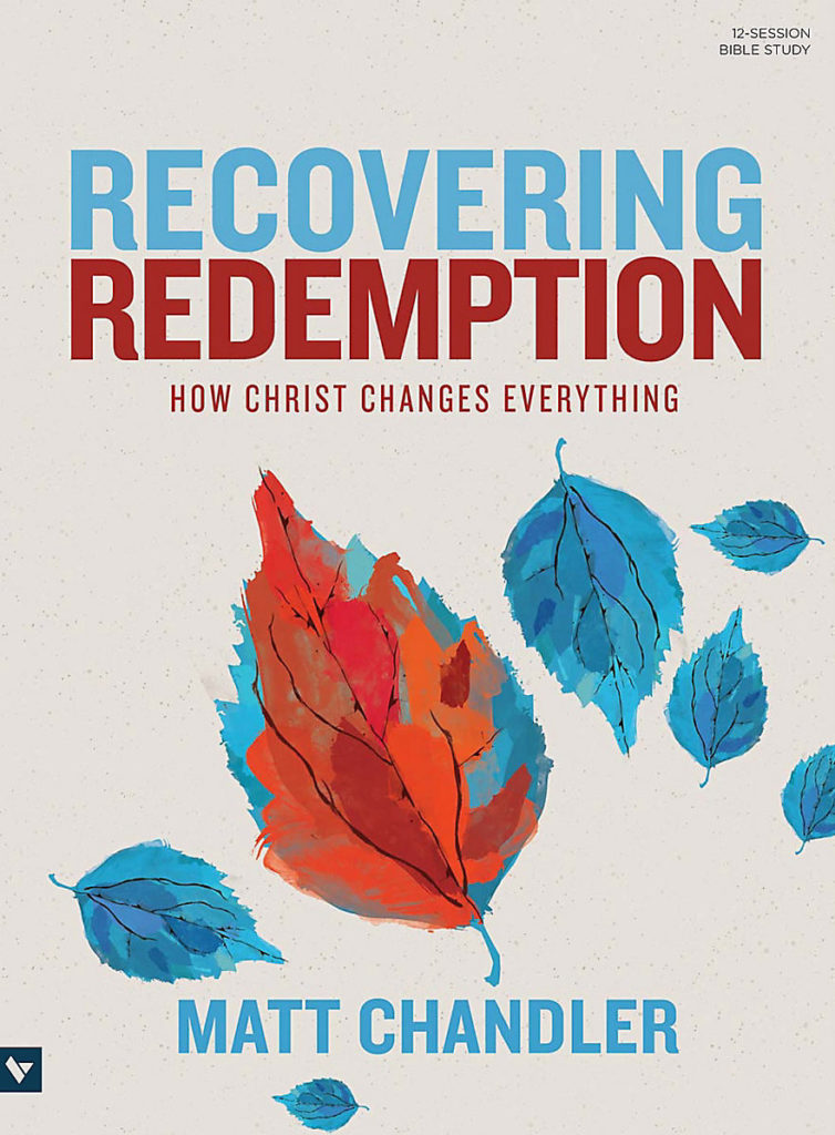 Recovering Redemption Bible Study Book