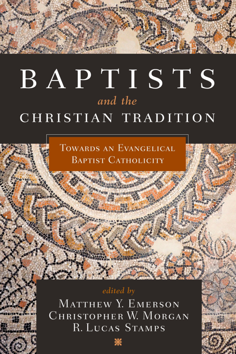 Baptists and the Christian Tradition