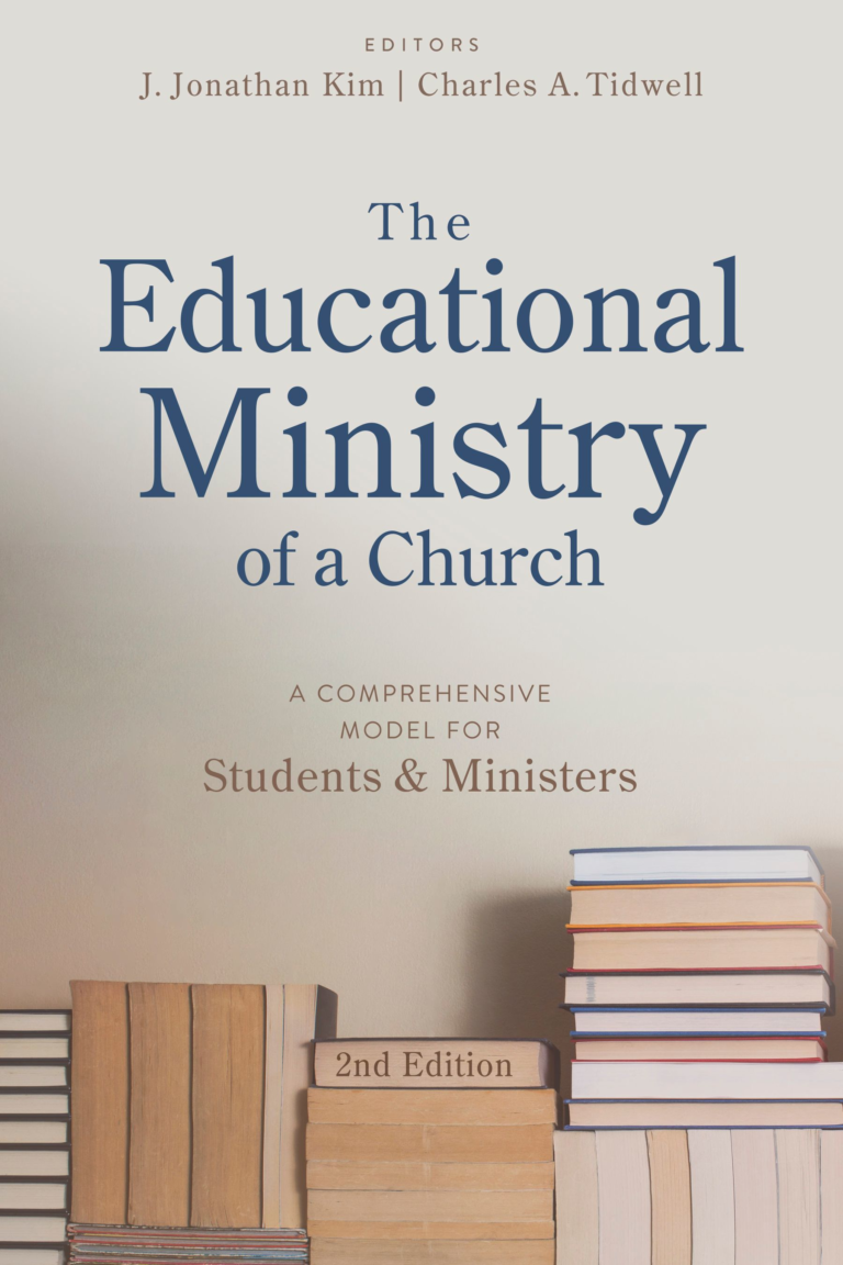 The Educational Ministry of a Church, Second Edition