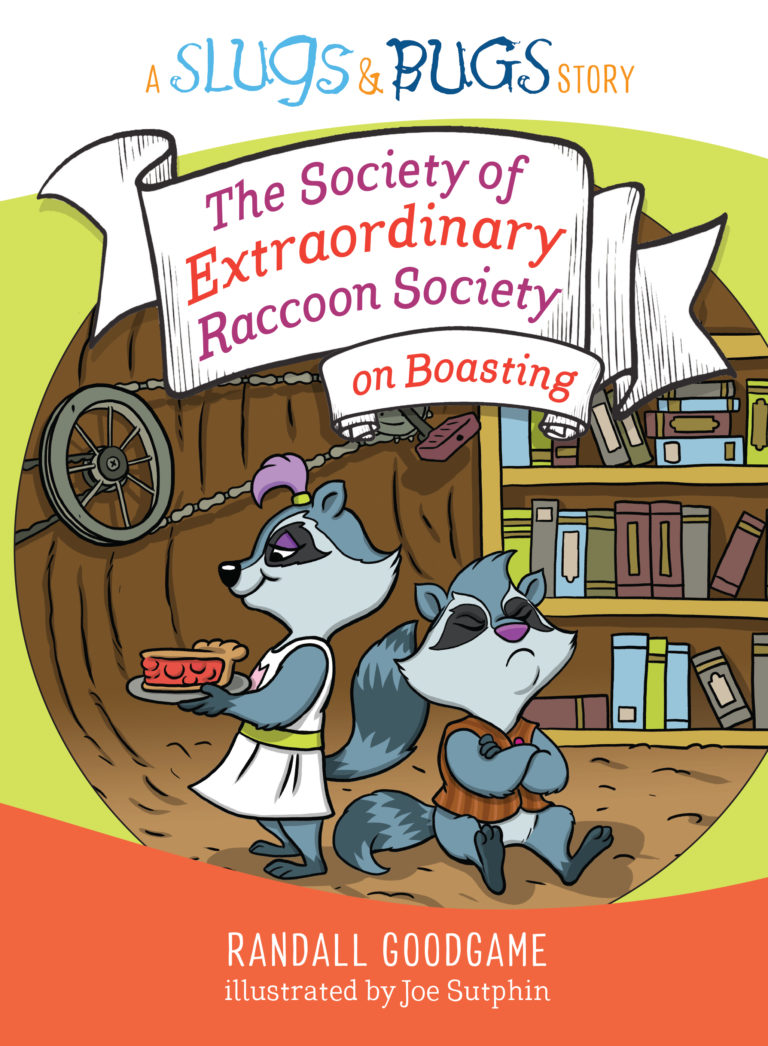 The Society of Extraordinary Raccoon Society on Boasting