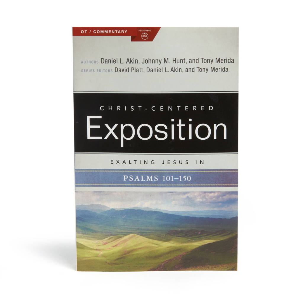 Exalting Jesus in Psalms 101-150