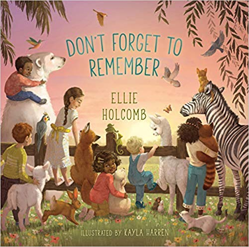 "B&H Kids to release another children's book, ""Don't Forget to Remember,"" from renowned singer-songwriter Ellie Holcomb"