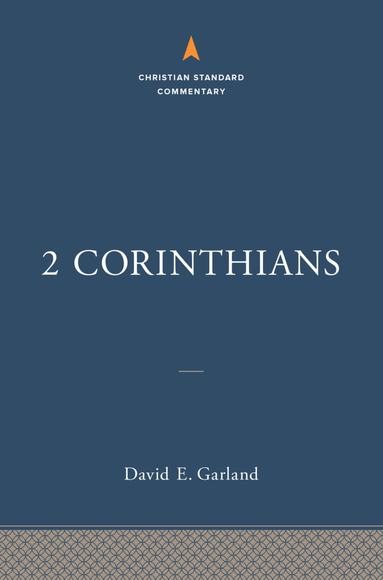 2 Corinthians: The Christian Standard Commentary