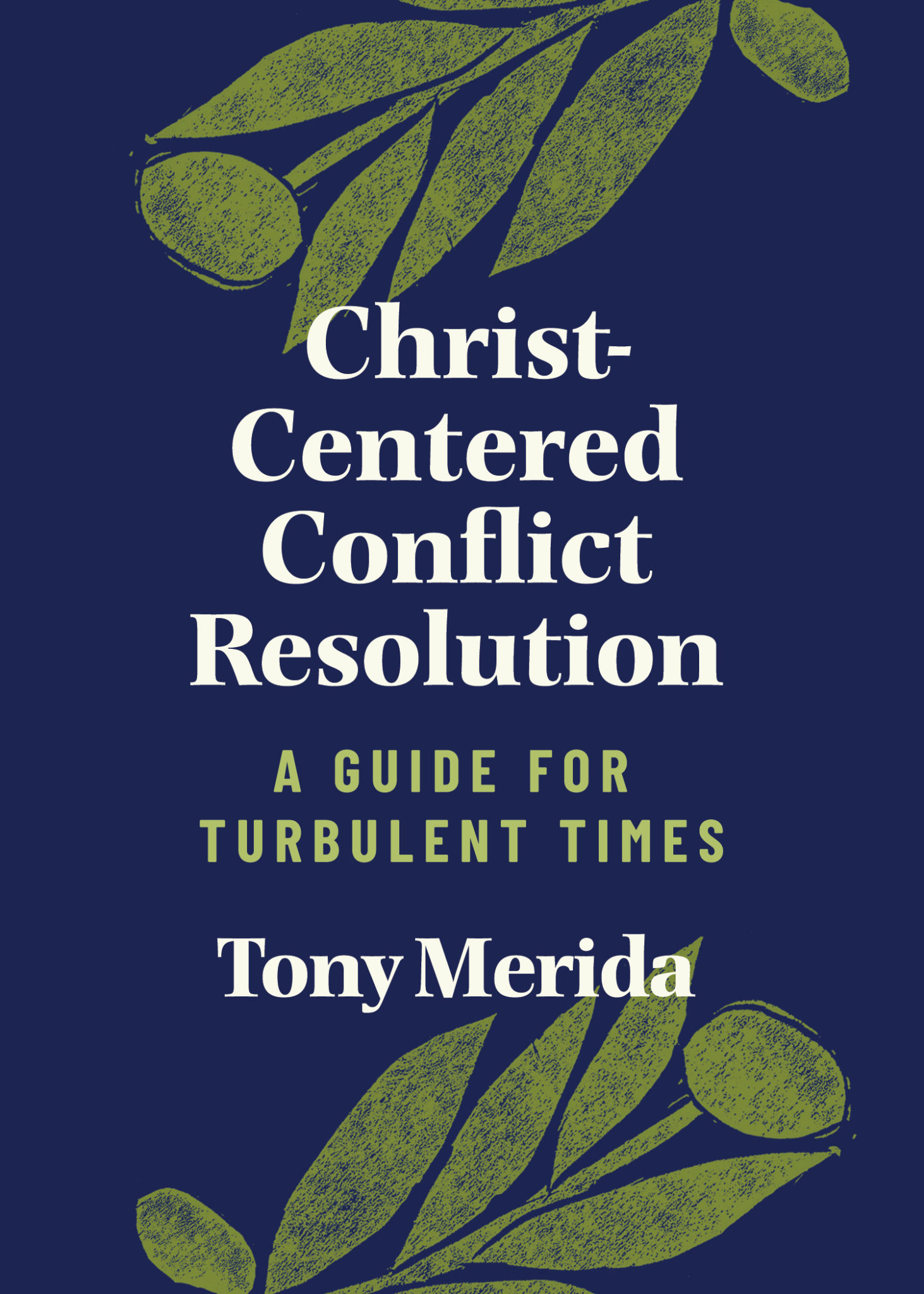 "Pastor Tony Merida offers help for strained relationships during COVID-19 in his latest book, ""Christ-Centered Conflict Resolution"""