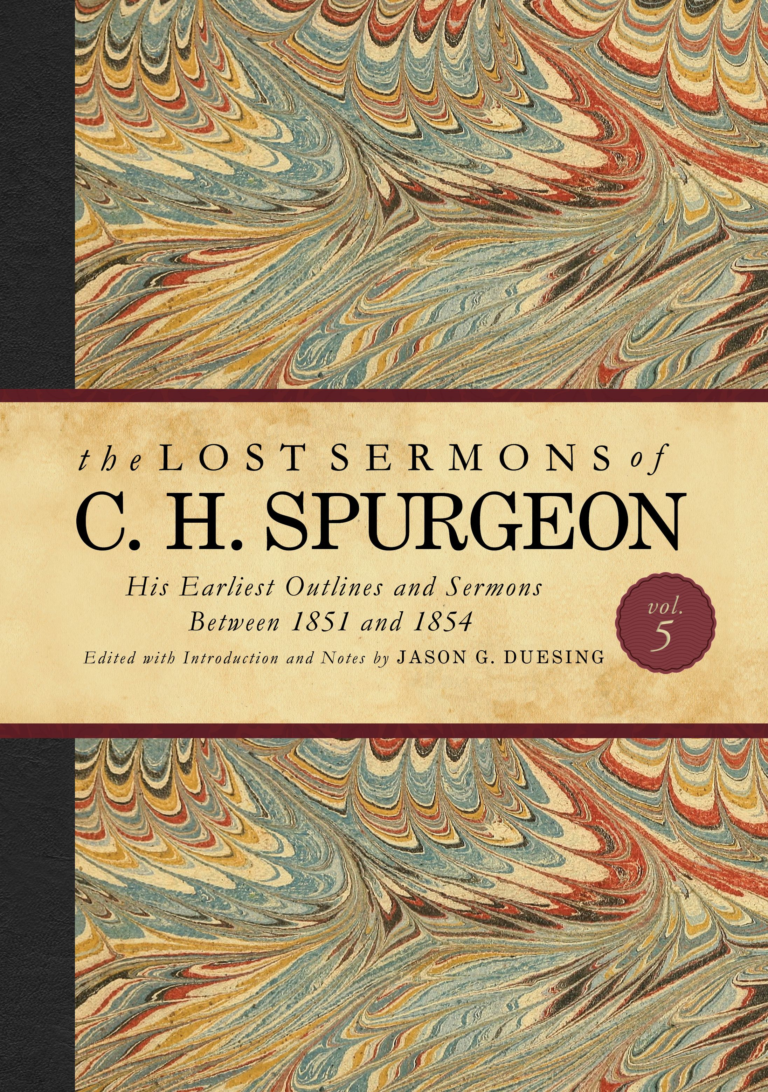 The Lost Sermons of C. H. Spurgeon Volume V