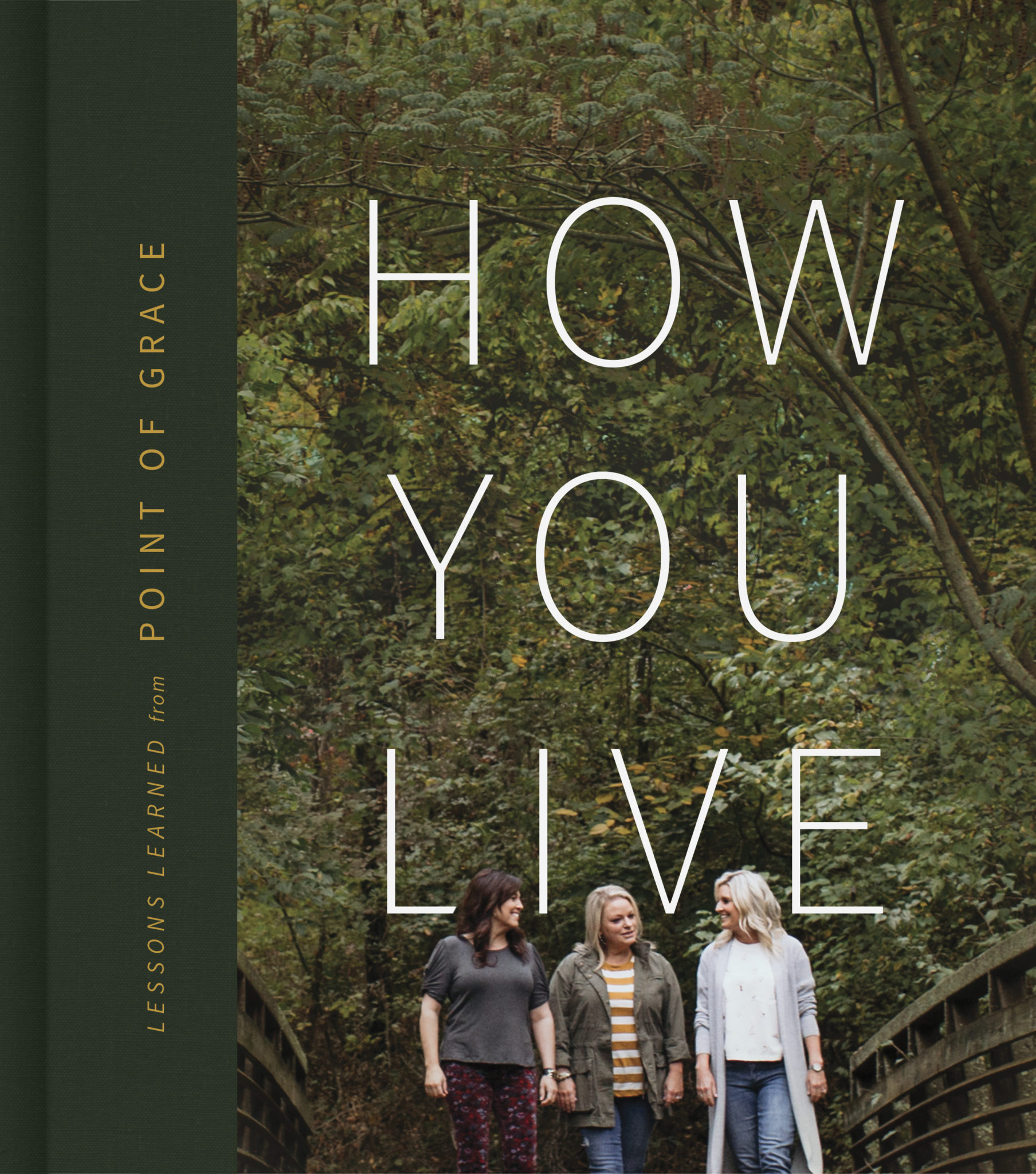"Award-winning Christian music trio Point of Grace to release giftable book ""How You Live"" on life lessons, wisdom to pass down"