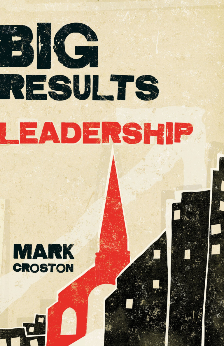 Big Results Leadership